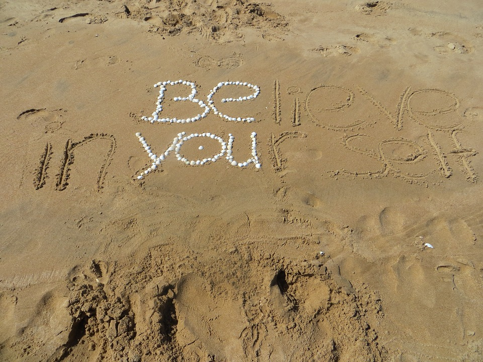 Beach, Relax, Be Yourself, Believe In Yourself