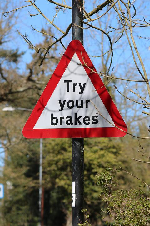 Sign, Road Sign, Try Your Brakes, Road, Direction