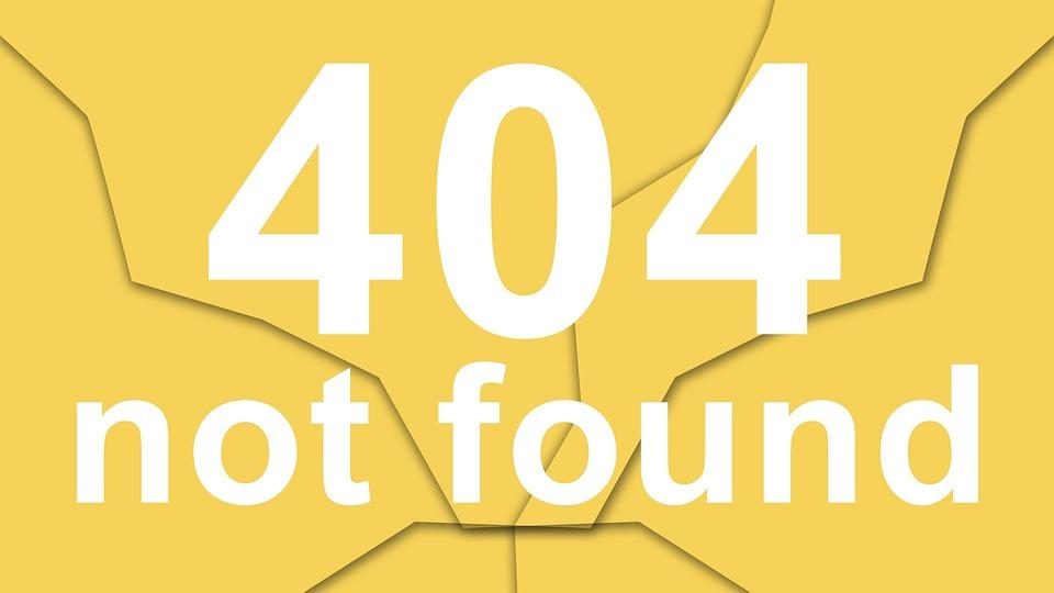 Not Found, 404 Error, File Not Found