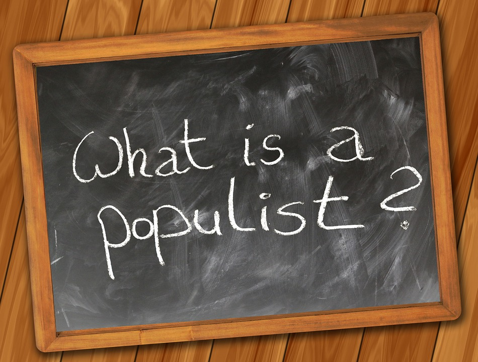 Populist, Populism, Question, Board, School, Slogan