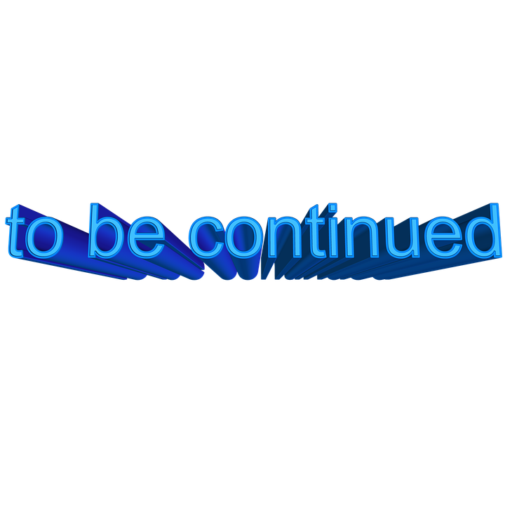 Font, 3d, To Be Continued, Complete, Follow, Series