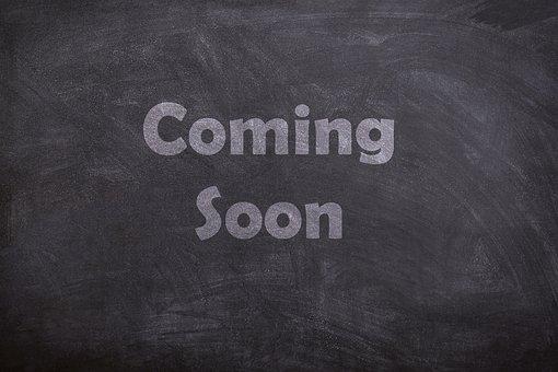 Coming Soon, Chalk, Board, Blackboard, Chalkboard