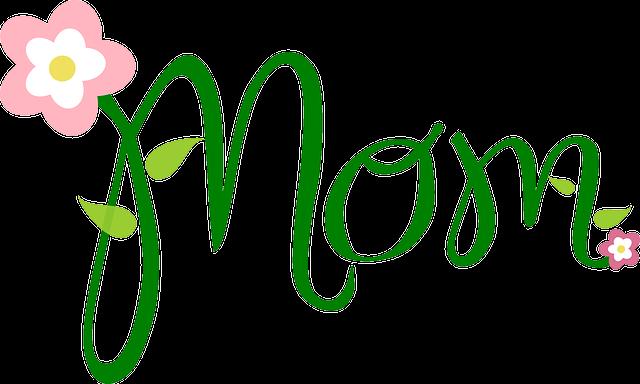 Mom, Text, Flower, Font, Mother, Celebration, Greeting