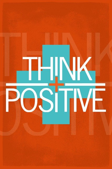 Poster, Motivation, Motivational Poster, Think Positive