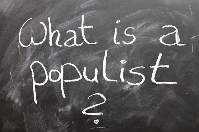 Populist, Populism, Question, Board, School, Slogan