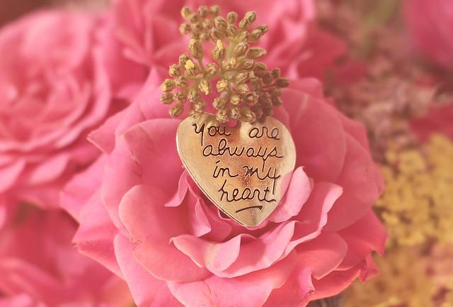 Roses, Heart, You Are Always In My Heart, Saying