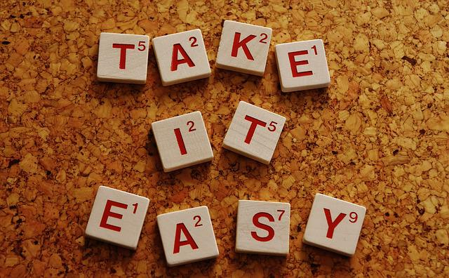 Take It Easy, Without Having To Worry, Encourage, Words